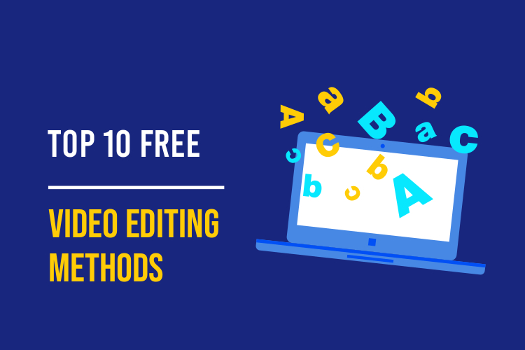 top-10-free-video-editing-methods