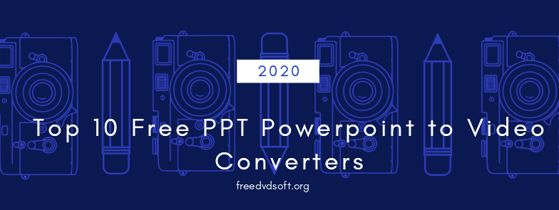 top 10 best free powerpoint PPT to video converters for your review