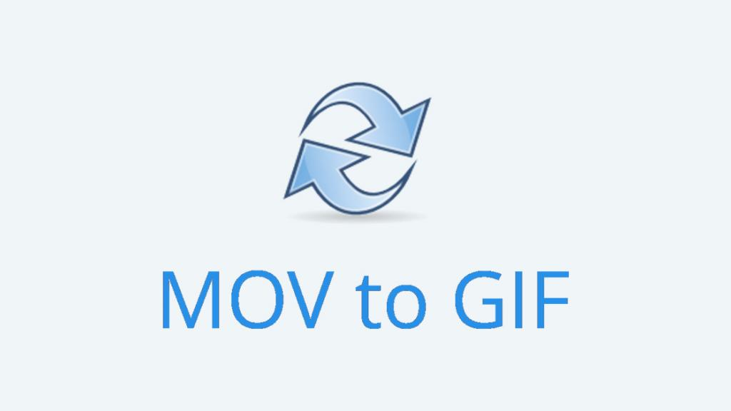 6 Best Free MOV to GIF Converters [2020 Latest]