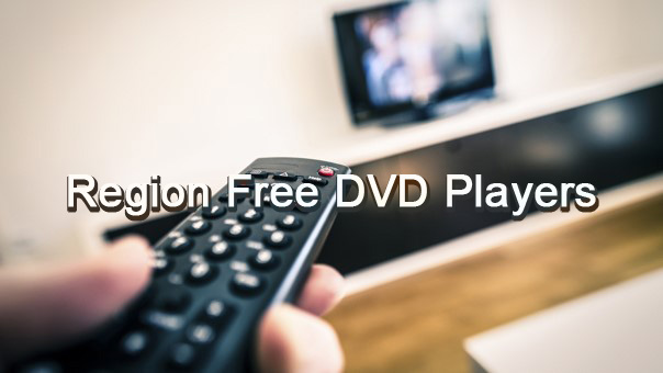 The Best Region Free DVD Player Software